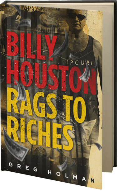 Billy Houston Rags to Riches (Book 1)
