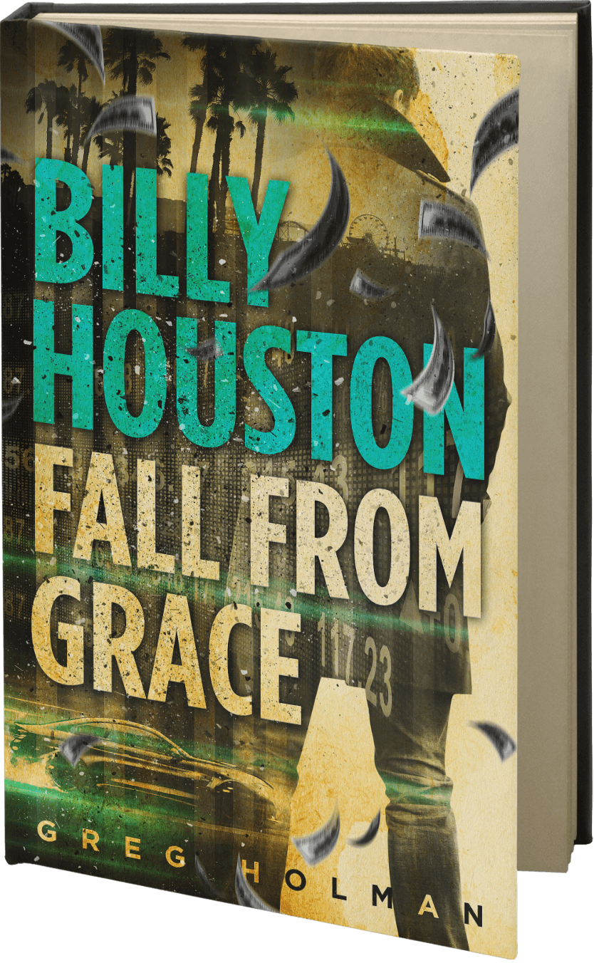 Billy Houston Fall from Grace (Book 2)